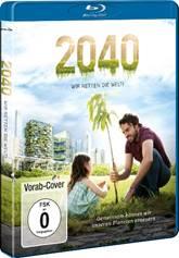 2040 – WIR RETTEN DIE WELT! (1)
