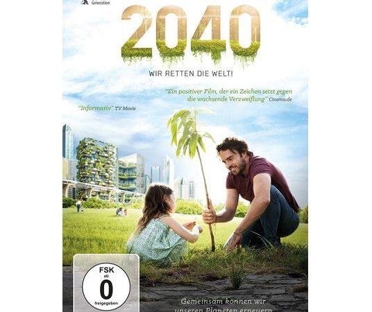 Gewinnspiel: 2040 – WIR RETTEN DIE WELT!