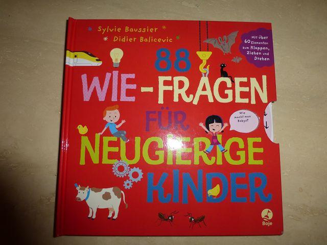 88 Wie Fragen für neugierige Kinder 1 - Rezension: Buch 88 Wie - Fragen für neugierige Kinder