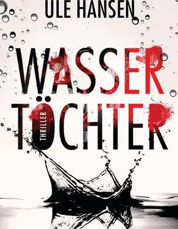 Rezension: Wassertöchter von Ule Hansen