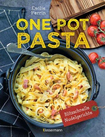 Rezension: One Pot Pasta & Sauce aus 1 Topf. Die besten Rezepte für blitzschnelle Nudelgerichte von Émilie Perrin