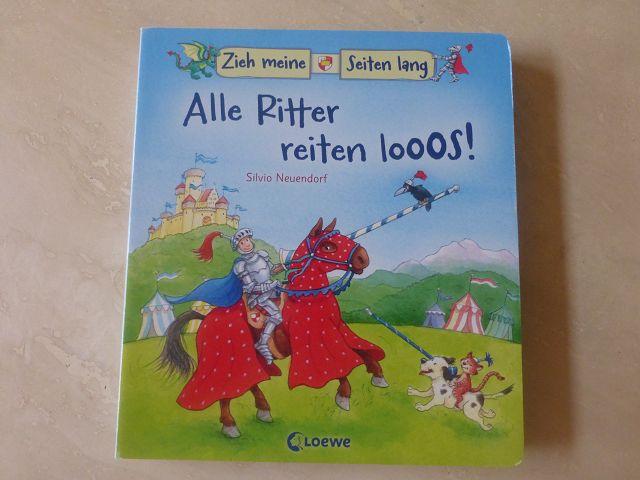 Alle Ritter reiten looos 2 - Rezension: Alle Ritter reiten looos! Zieh meine Seiten lang