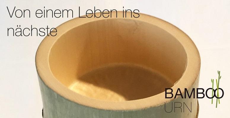 Von einem Leben ins nächste – Bamboo Urn