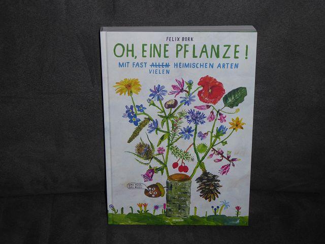 """Rezension: Buch """"Oh, eine Pflanze!"""" von Felix Bork"""