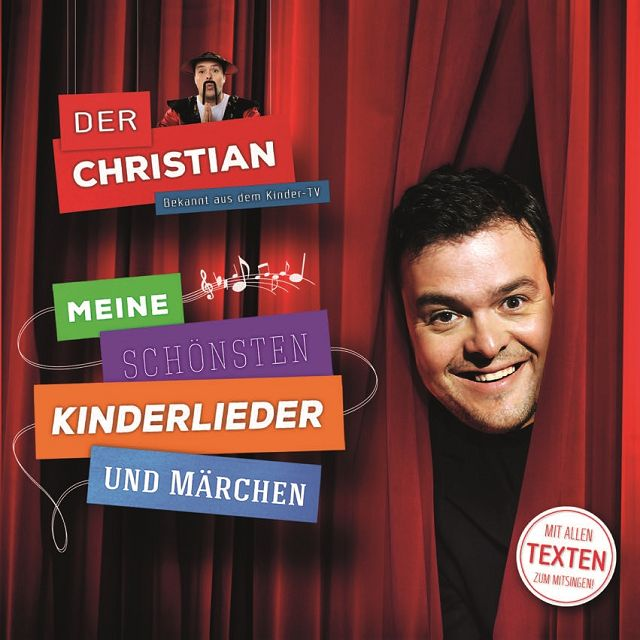Der Christian Meine schönsten Kinderlieder und Märchen 3 - Gewinnspiel: Der Christian - Meine schönsten Kinderlieder und Märchen