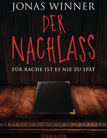 """""""Der Nachlass"""" von Jonas Winner"""