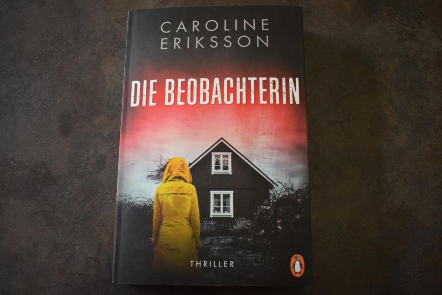 Rezension: Die Beobachterin von Caroline Eriksson