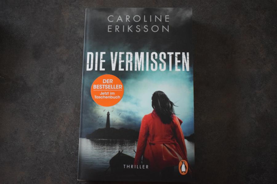"""Rezension: """"Die Vermissten"""" von Caroline Erikkson"""