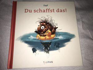 Du schaffst das Mutmach Buch 1 300x225 - Unser Iron Man - Fixateur externe beim Kind