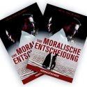 EINE MORALISCHE ENTSCHEIDUNG
