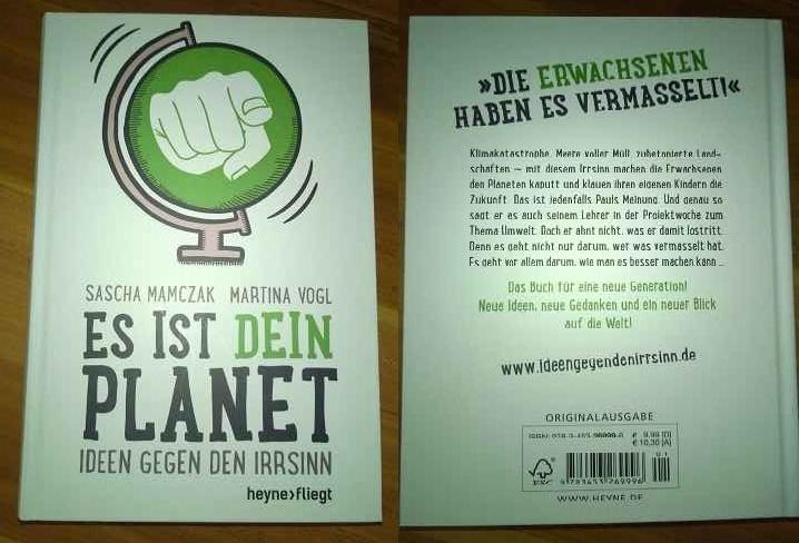 Es ist dein Planet - Ideen gegen den Irrsinn (1)