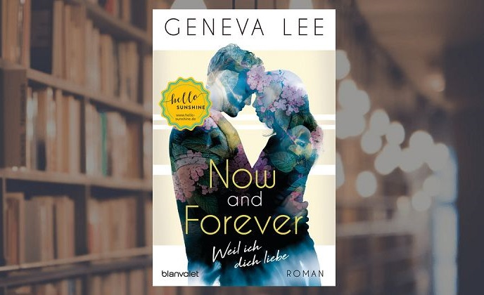 Geneva Lee - Now and Forever - Weil ich dich liebe (1)