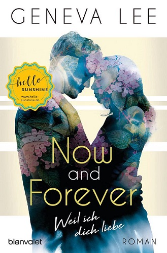 Geneva Lee Now and Forever Weil ich dich liebe 2 - Rezension: Geneva Lee - Now and Forever - Weil ich dich liebe