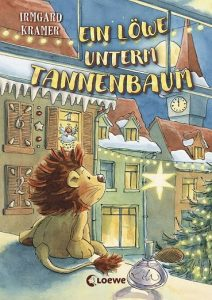 Irmgard Kramer - Ein Löwe unterm Tannenbaum