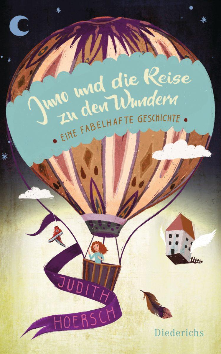 """""""Juno und die Reise zu den Wundern"""" von Judith Hoersch"""