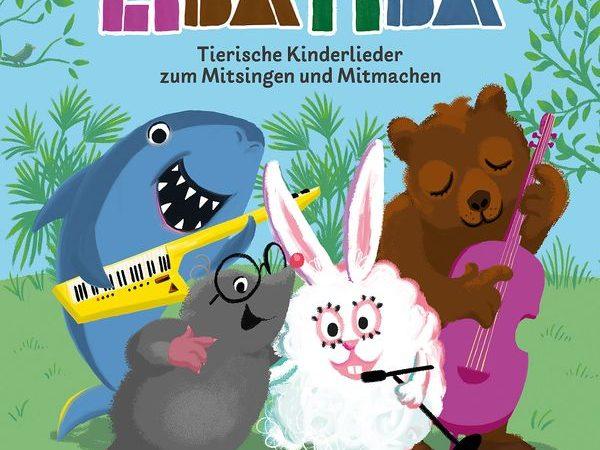 """Gewinnspiel: LIBATIBA """"Tierische Kinderlieder zum Mitsingen und Mitmachen"""""""