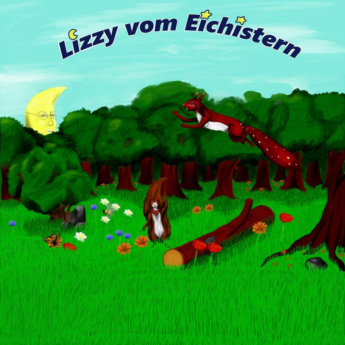 Lizzy vom Eichistern – Geschichten für Kinder ab 3 Jahren