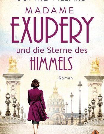 """""""Madame Exupéry und die Sterne des Himmels"""" von Sophie Villard"""