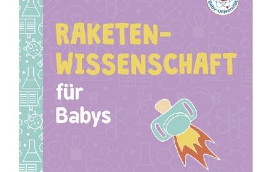 Raketen- wissenschaft für Babys - Baby-Universität (3)