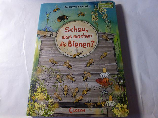 Rezension: Schau, was machen die Bienen?