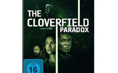 The Cloverfield Paradox Blu ray 400x250 - The Cloverfield Paradox - Gewinnspiel und Rezension