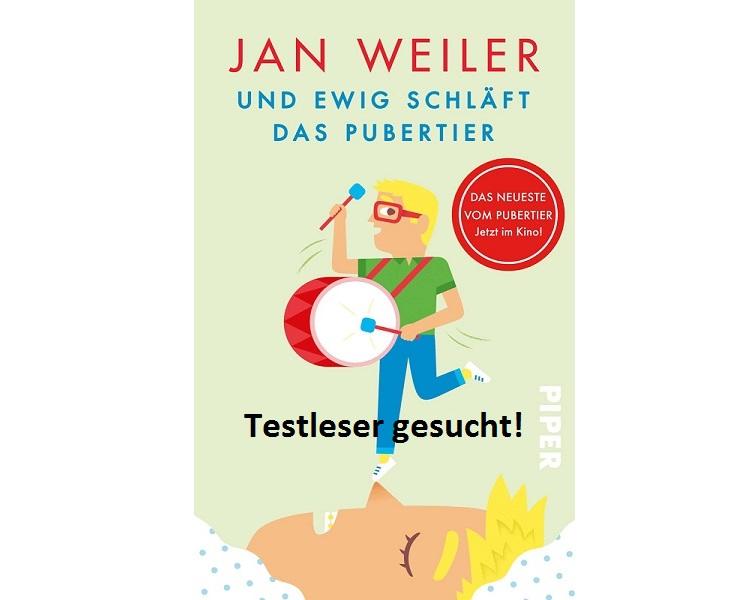 UND EWIG SCHLÄFT DAS PUBERTIER 1 - Testaktion: UND EWIG SCHLÄFT DAS PUBERTIER
