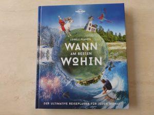 Wann am besten wohin Reiseplaner Lonely Planet 2 300x225 - Rezension: Wann am besten wohin - Reiseplaner Lonely Planet