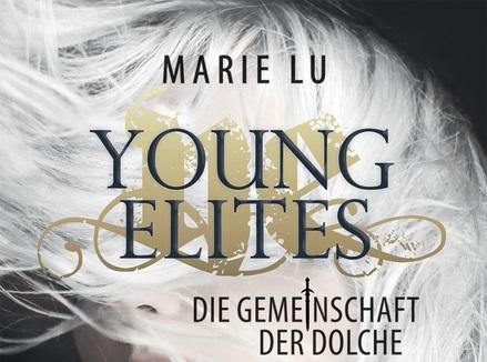Rezension: Young Elites – Die Gemeinschaft der Dolche von Marie Lu