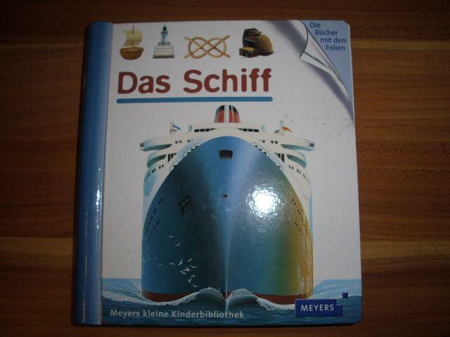 k SAM 1620 - Das Schiff - Meyers kleine Kinderbibliothek