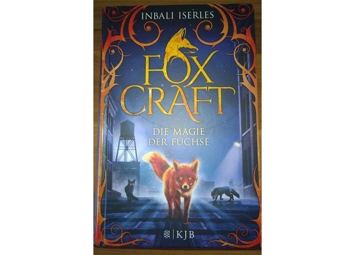 Rezension: Foxcraft – Die Magie der Füchse von Inbali Iserles