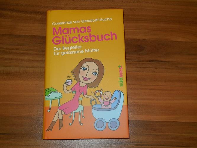 """beendet – Vorstellung und Gewinnspiel – """"Mamas Glücksbuch"""""""